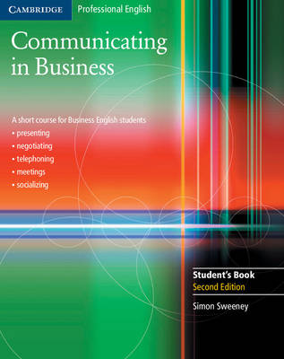Communicating in Business Student's Book by Simon Sweeney