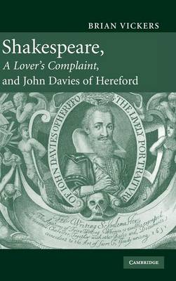 Shakespeare, 'A Lover's Complaint', and John Davies of Hereford by Brian Vickers