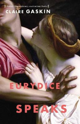 Eurydice Speaks by Claire Gaskin