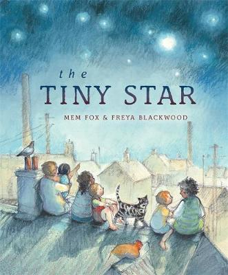 The Tiny Star by Mem Fox