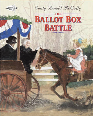 The Ballot Box Battle Paperbk by Emily Arnold McCully