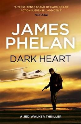 Dark Heart by James Phelan