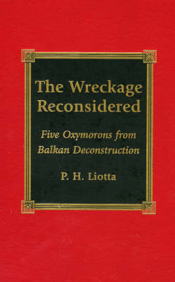 The Wreckage Reconsidered by P. H. Liotta