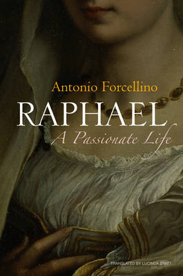 Raphael by Antonio Forcellino