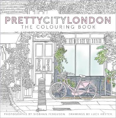 PrettyCityLondon: The Colouring Book by Siobhan Ferguson
