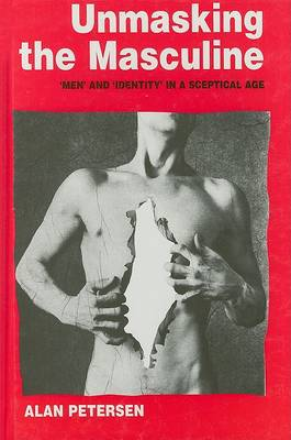 Unmasking the Masculine by Alan Petersen