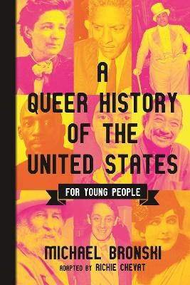 Queer History of the United States for Young People by Michael Bronski