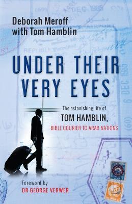 Under Their Very Eyes by Deborah Meroff