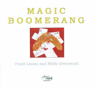 Magic Boomerang by Mark Greenwood