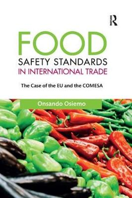 Food Safety Standards in International Trade by Onsando Osiemo
