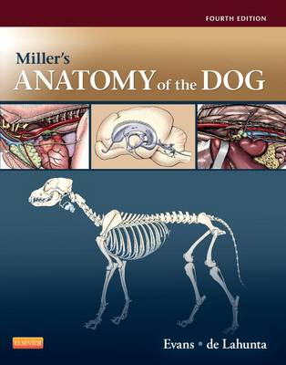 Miller's Anatomy of the Dog by Howard Evans