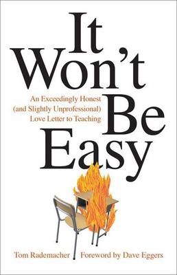 It Won't be Easy by Tom Rademacher