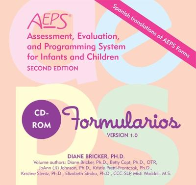 Assessment, Evaluation, and Programming System for Infants and Children (AEPS (R)): Spanish Forms by Diane Bricker