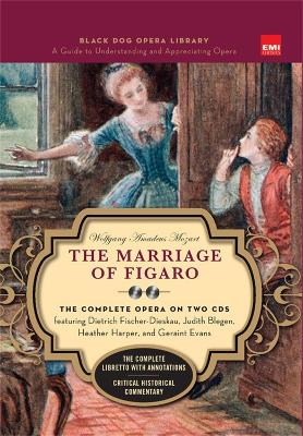 The Marriage Of Figaro (Book And CDs) by Wolfgang Amadeus Mozart
