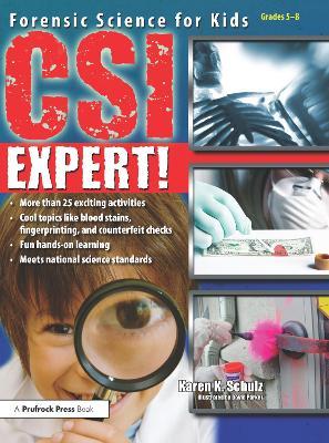 CSI Expert! by Karen K. Schulz