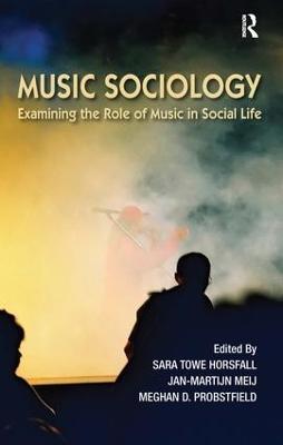 Music Sociology by Sara Towe Horsfall