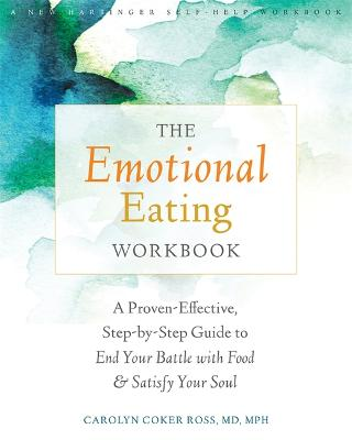 The Emotional Eating Workbook by Carolyn Coker Ross