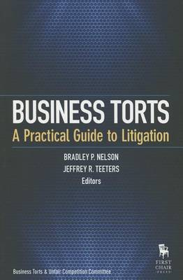 Business Torts by Bradley P. Nelson