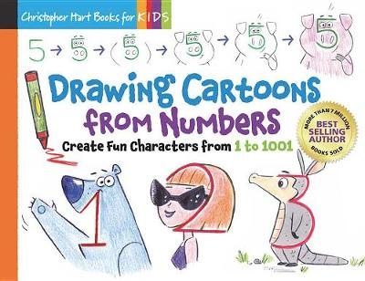 Drawing Cartoons From Numbers by Christopher Hart