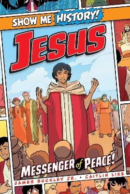 Jesus: Messenger of Peace! by James Buckley, Jr.