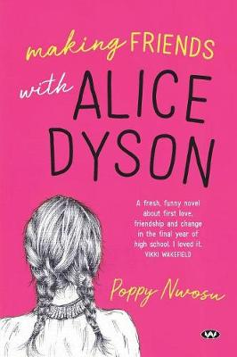 Making Friends with Alice Dyson book