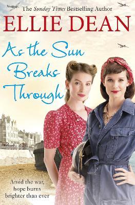 As the Sun Breaks Through by Ellie Dean