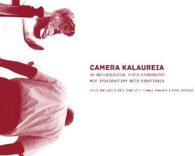 CAMERA KALAUREIA by Yannis Hamilakis