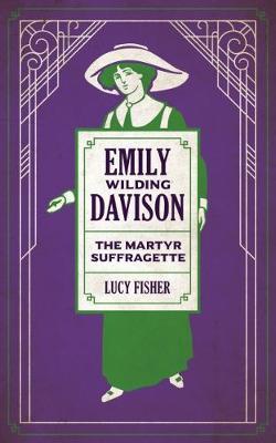 Emily Wilding Davison by Lucy Fisher
