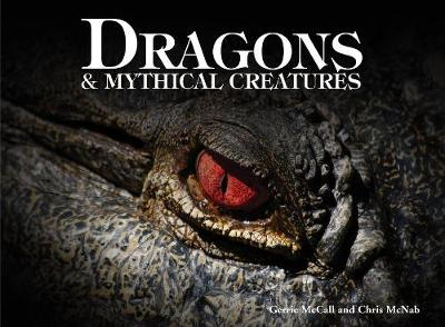 Dragons & Mythical Creatures by Gerrie McCall