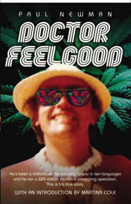 Dr Feelgood by Paul Newman
