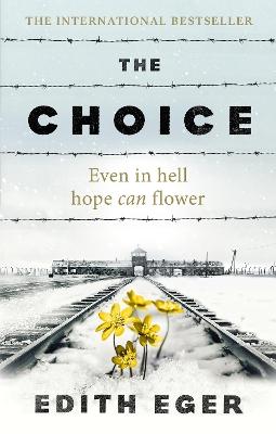 The Choice by Edith Eger