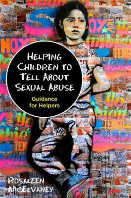 Helping Children to Tell About Sexual Abuse book