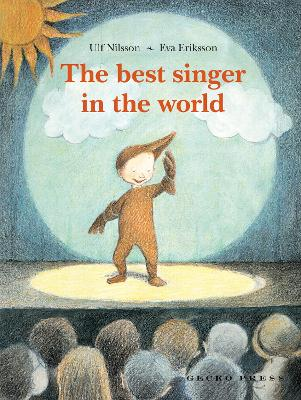 The Best Singer in the World by Ulf Nilsson