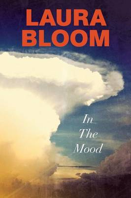 In the Mood by Laura Bloom
