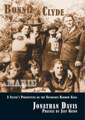 Bonnie and Clyde and Marie by Jonathan Davis