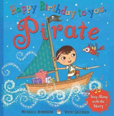Happy Birthday, Pirate by Michelle Robinson