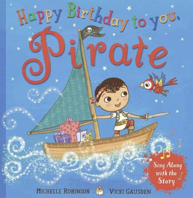 Happy Birthday, Pirate by Michelle Robinson