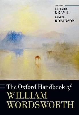 Oxford Handbook of William Wordsworth by Richard Gravil
