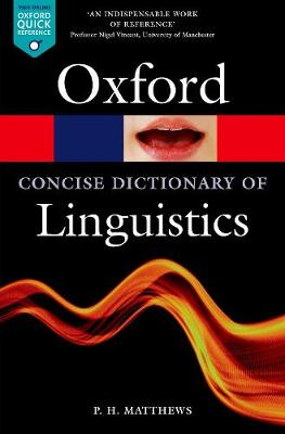 Concise Oxford Dictionary of Linguistics by P. H. Matthews
