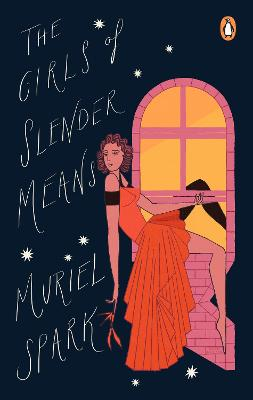 The Girls Of Slender Means by Muriel Spark