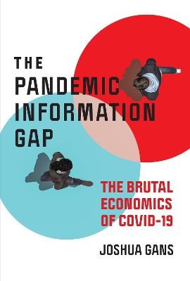Pandemic Information Gap and the Brutal Economics of COVID-19 book