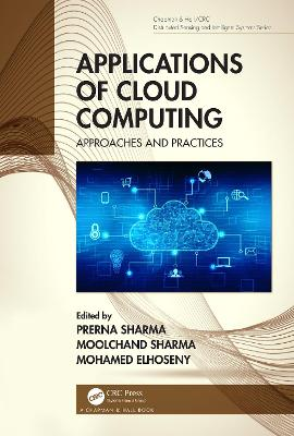 Applications of Cloud Computing: Approaches and Practices book