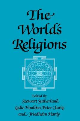 The World's Religions by Friedhelm Hardy
