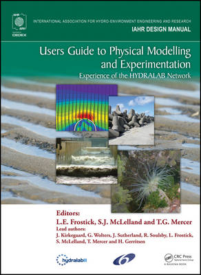 Users Guide to Physical Modelling and Experimentation by Lynne E. Frostick