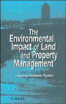 Environmental Impact of Land and Property Management by Dr. Yvonne Rydin