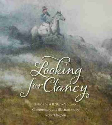 Looking for Clancy by A. B. Paterson
