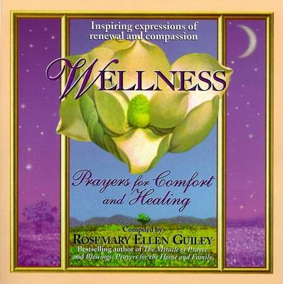 Wellness: Prayers for Comfort (Pb 010399 by Rosemary Ellen Guiley