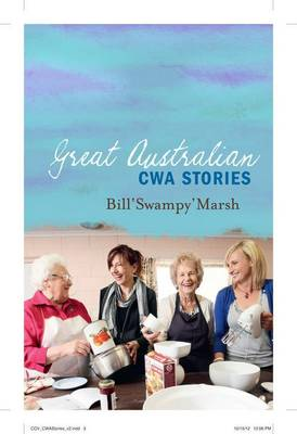 Great Australian CWA Stories by Bill Marsh