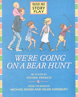 We're Going On A Bear Hunt Rmsp by Vivian French