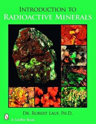 Introduction to Radioactive Minerals book